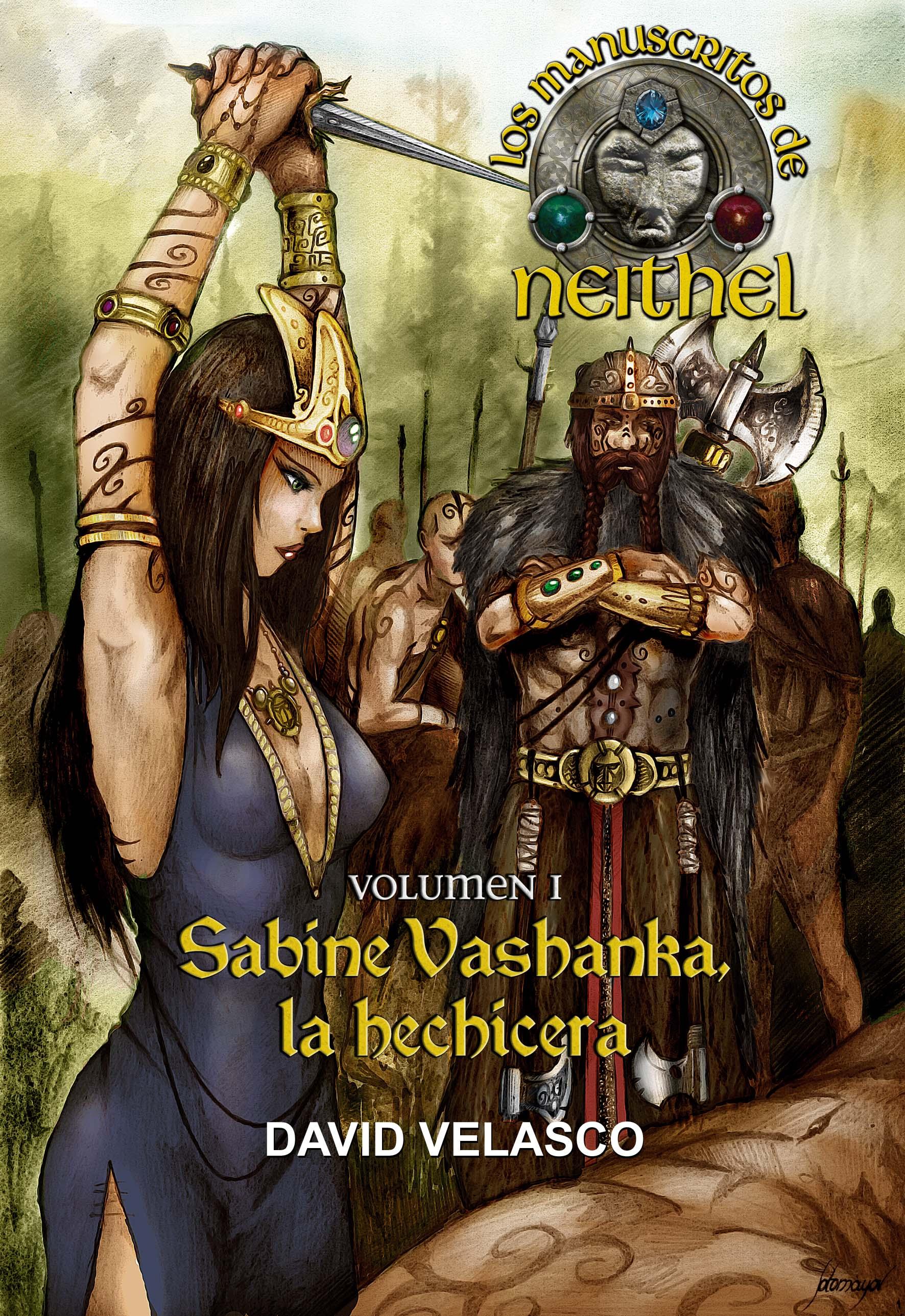 Los Manuscritos de Neithel, volumen I